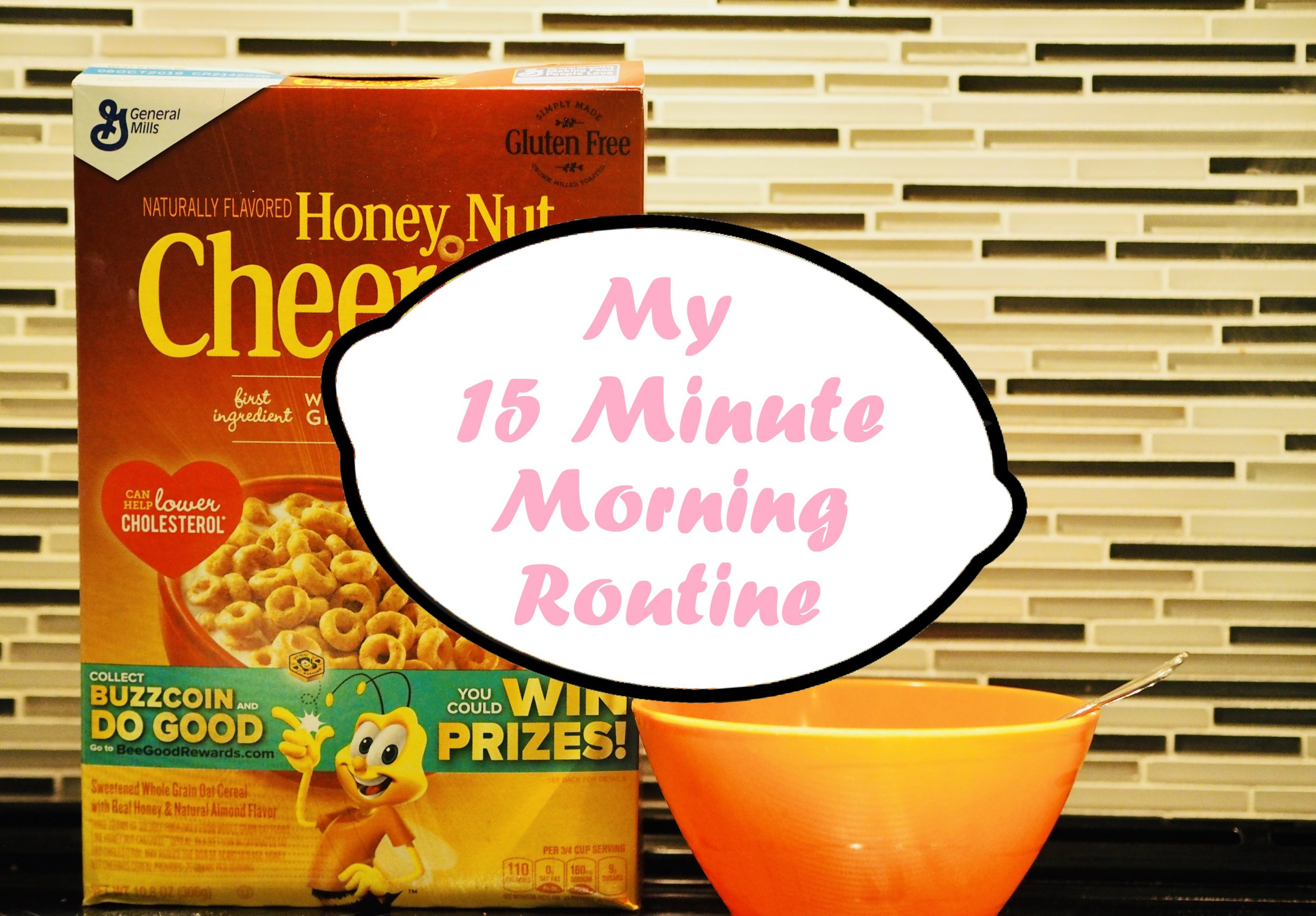 My 15 Minute Morning Routine