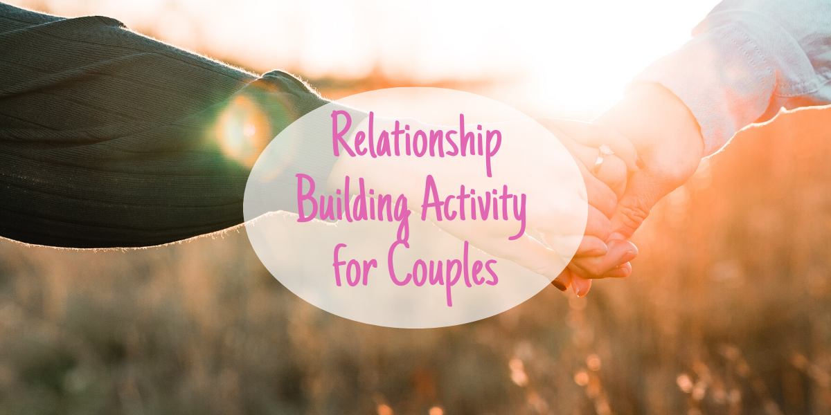 Relationship building activity for couples