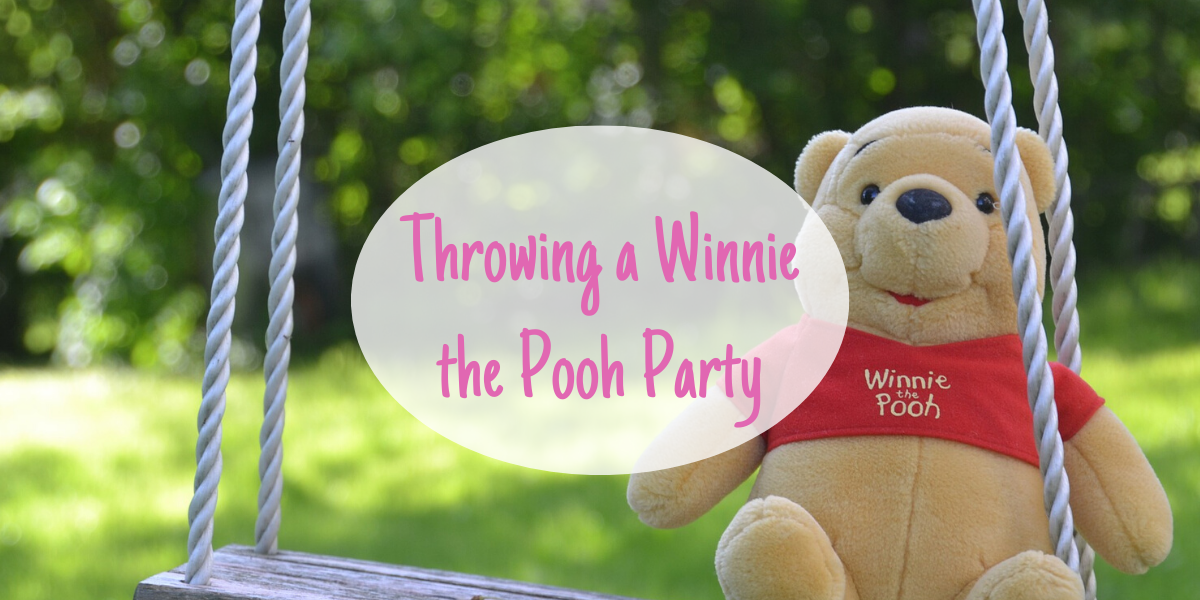 Throw a Winnie the Pooh party