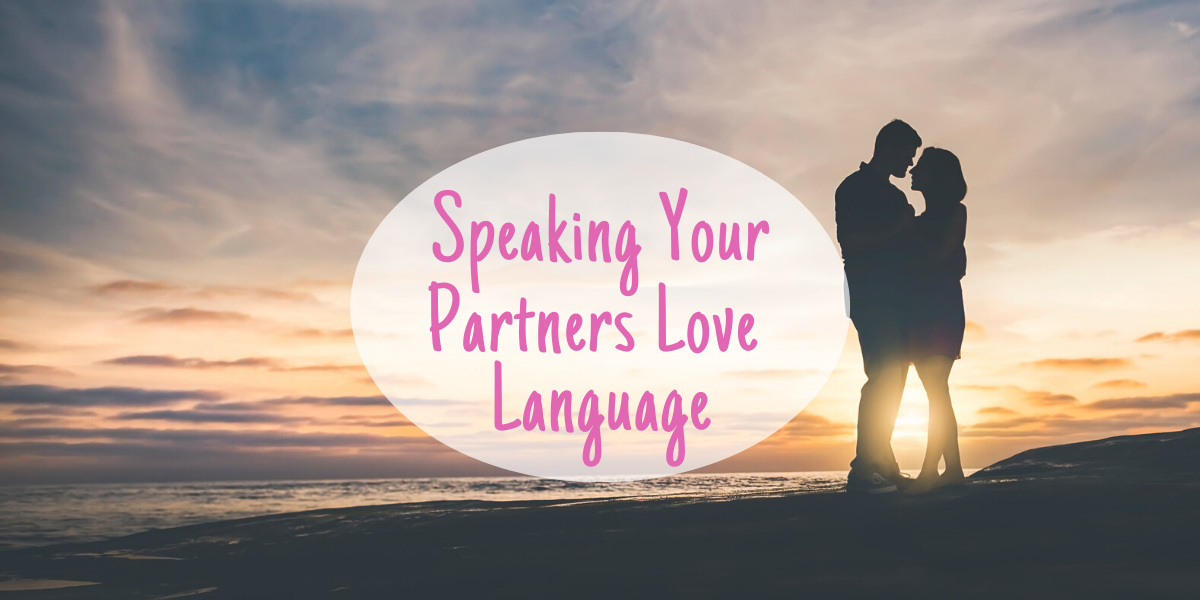 Read more about the article Ideas to help you speak your partner's love language