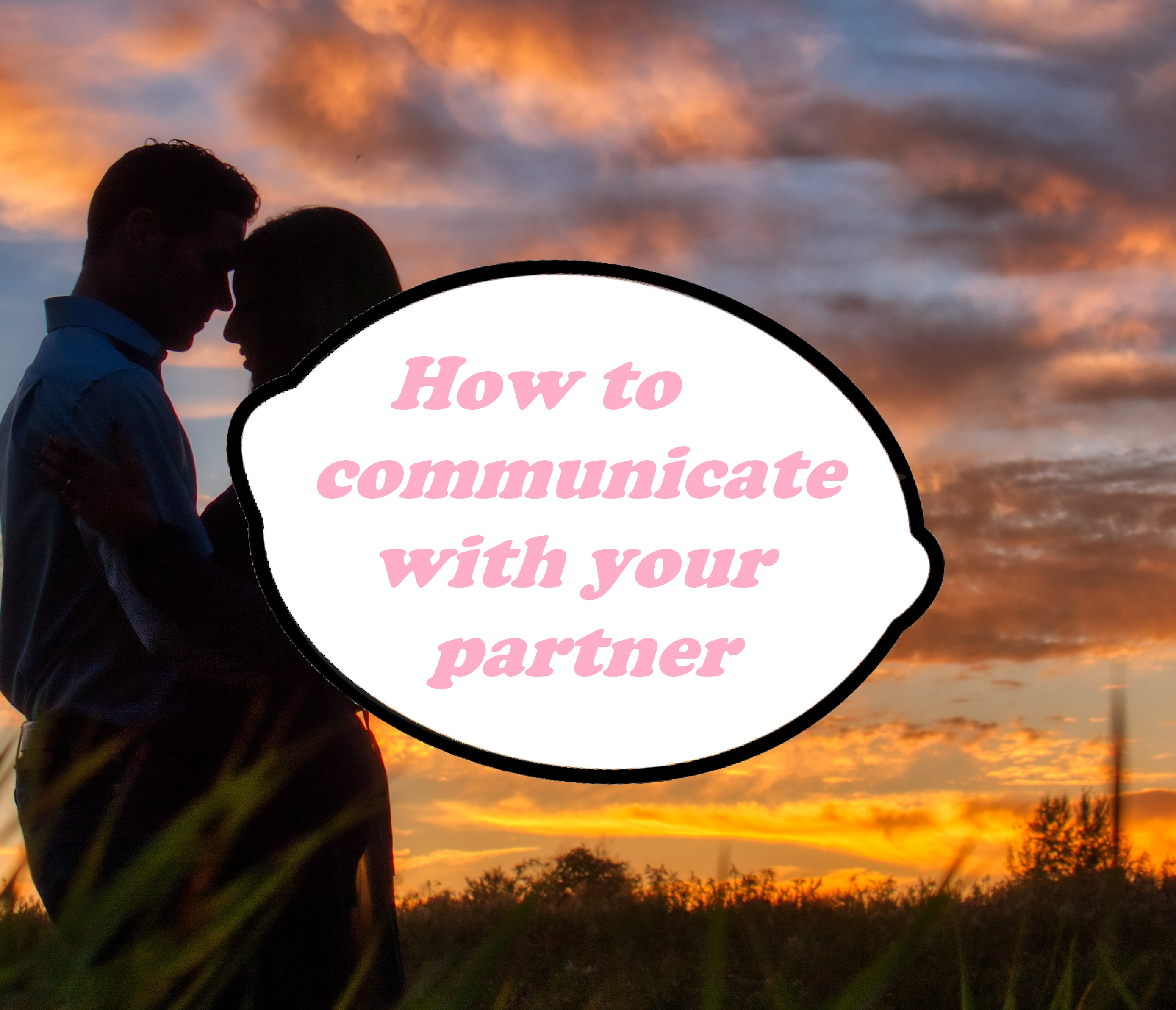 How to improve communication with your significant other