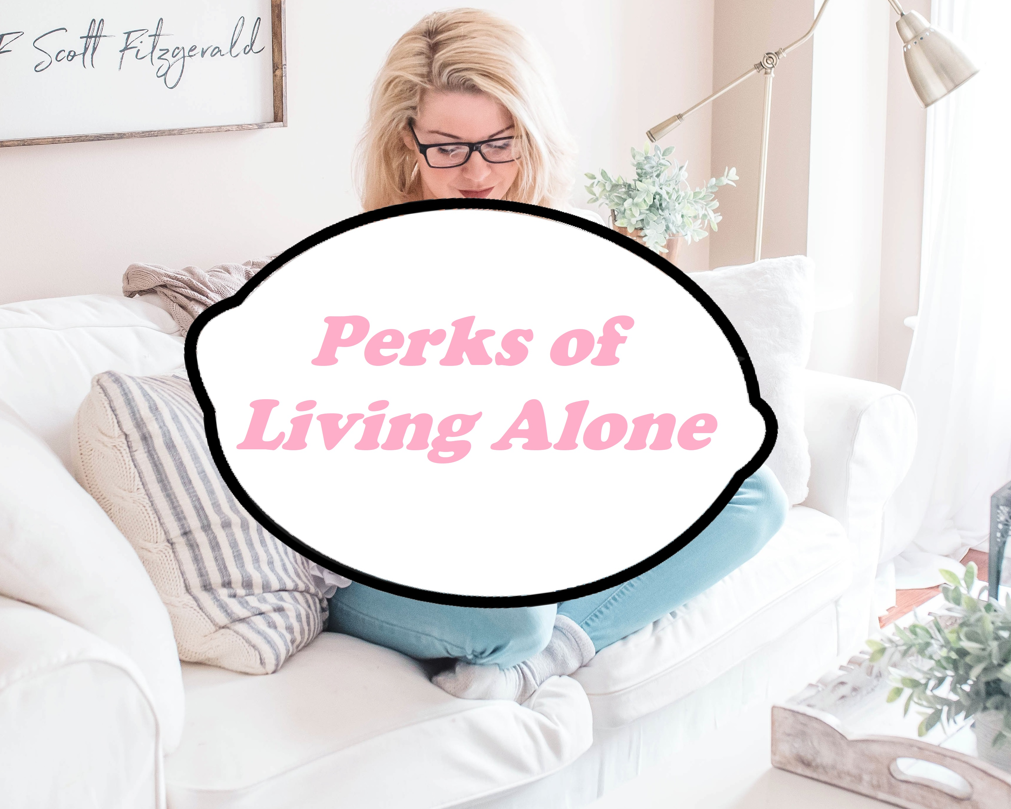 Read more about the article Perks of living alone