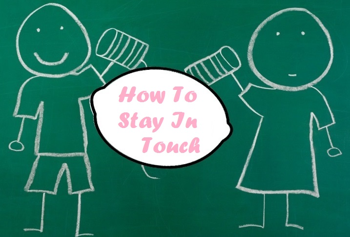 How to Stay In Touch with Faraway Friends & Family