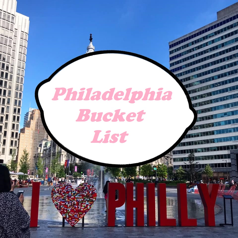 Philadelphia Bucket List