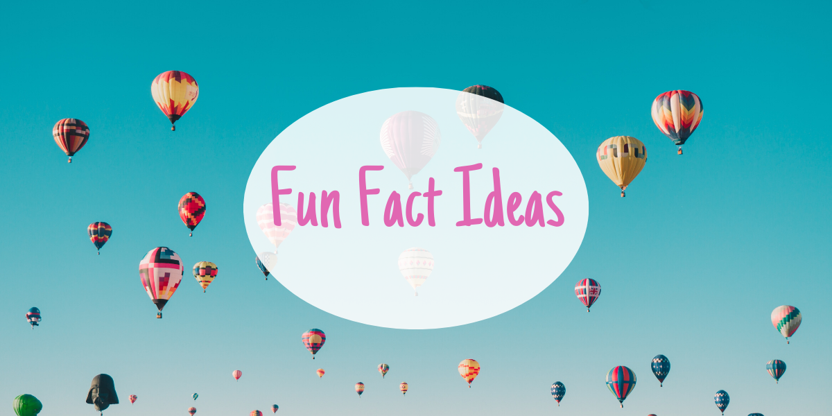 Fun Facts about yourself – brainstorming ideas