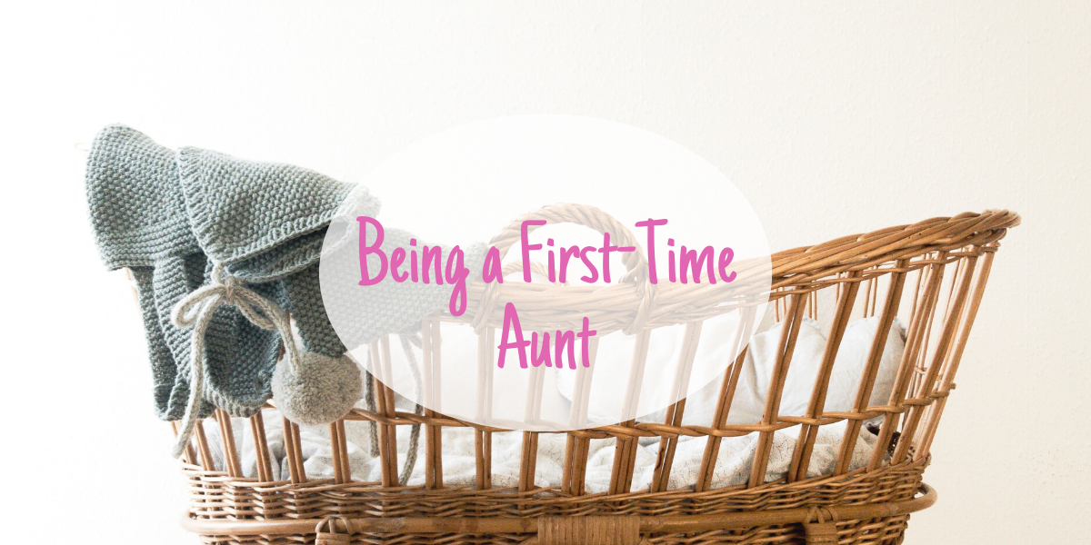 What it's like to be a first-time aunt