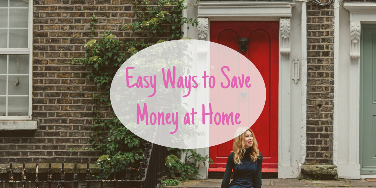 Read more about the article Easy ways to save money at home