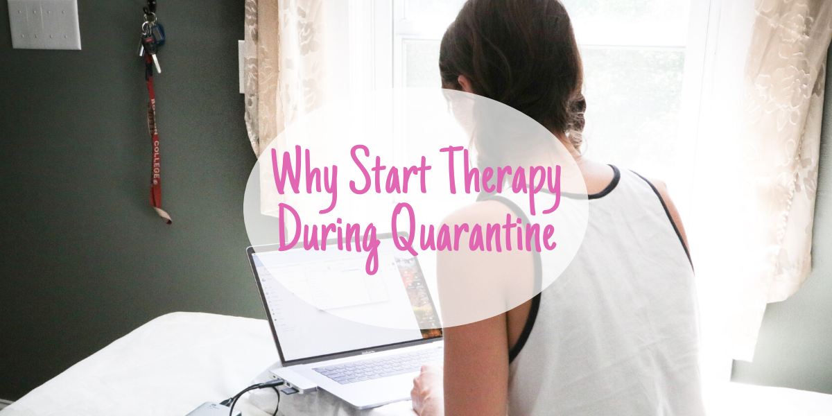 Why you should start therapy during quarantine