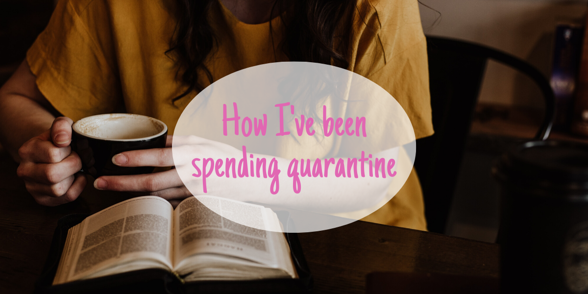 Read more about the article How I've been spending my time during quarantine