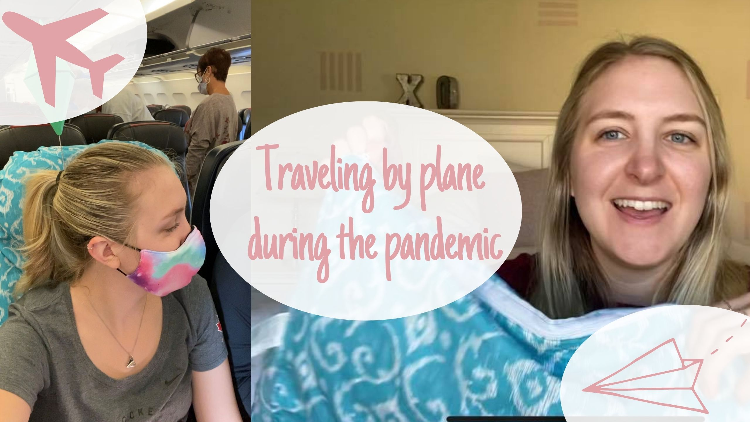 Traveling by plane during the pandemic