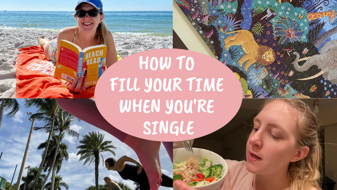 How to fill your time when you're single – VLOG
