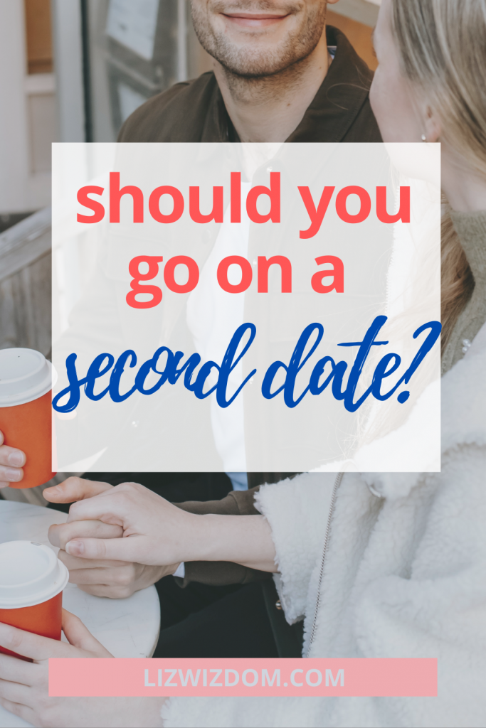 Should you go on a second date